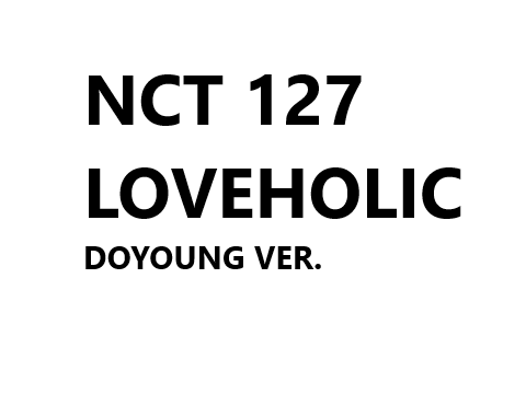 NCT 127 2nd Mini Album - LOVEHOLIC (DOYOUNG ver.)