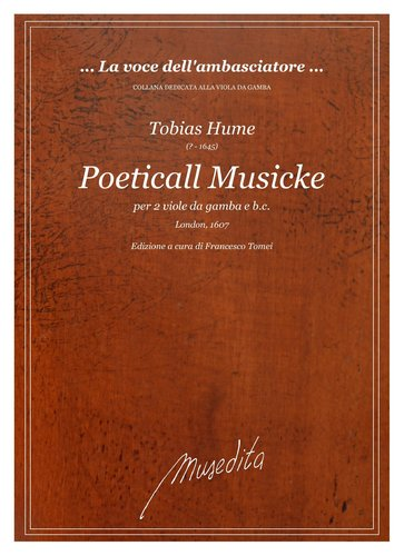 T.Hume - Poeticall Musicke (Ms, London, 1607)